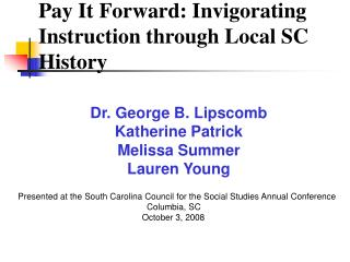 Pay It Forward: Invigorating Instruction through Local SC History