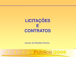 LICITA��ES E CONTRATOS