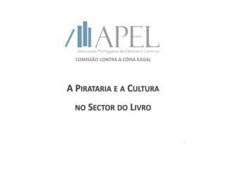 A Pirataria e a Cultura no Sector do Livro