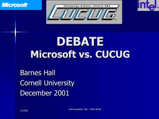 DEBATE Microsoft vs. CUCUG