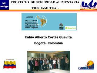 Fabio Alberto Cortés Guavita Bogotá. Colombia