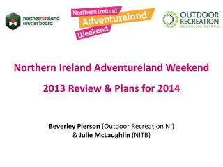 Northern Ireland Adventureland Weekend  2013 Review & Plans for 2014
