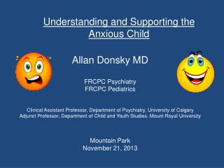 Understanding and Supporting the Anxious Child