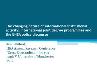 Jan  Bamford , HEA Annual Research Conference