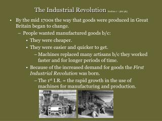 The Industrial Revolution  Section 1 – 362-365