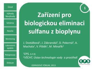 Za?�zen� pro biologickou eliminaci sulfanu z�bioplynu