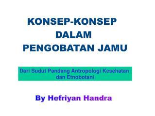 By Hefriyan Handra