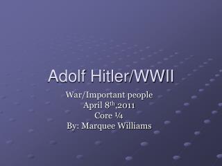 Adolf Hitler/WWII