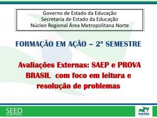 Governo de Estado da Educação Secretaria de Estado da Educação