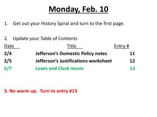 Monday ,  Feb . 10