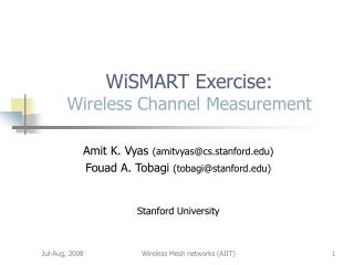 WiSMART Exercise: Wireless Channel Measurement