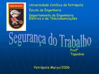 Universidade Católica de Petrópolis Escola de Engenharia