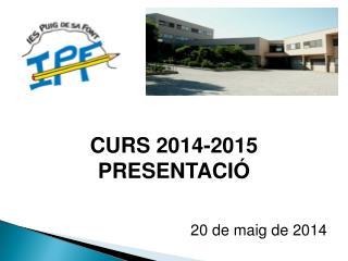 CURS 2014-2015 PRESENTACIÓ