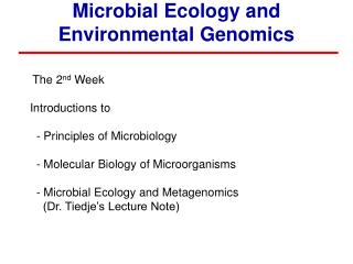 Microbial Ecology and Environmental Genomics