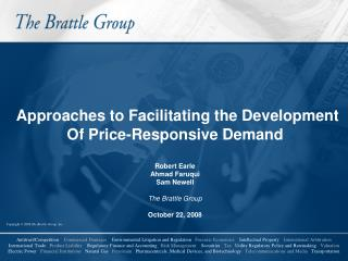 Approaches to Facilitating the Development Of Price-Responsive Demand Robert Earle Ahmad Faruqui