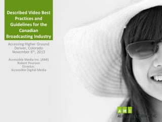 Described Video Best Practices and Guidelines for the Canadian Broadcasting Industry
