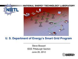 U. S. Department of Energy�s Smart Grid Program