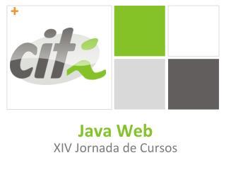 Java Web XIV Jornada de Cursos