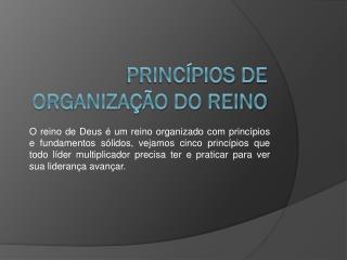 Princ�pios de organiza��o do reino