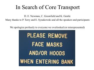 In Search of Core Transport