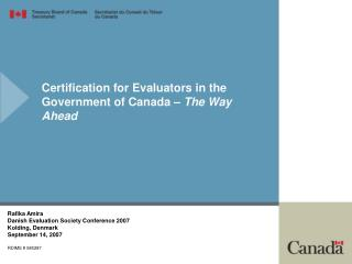 Certification for Evaluators in the Government of Canada –  The Way Ahead