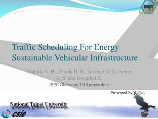 Traffic Scheduling For Energy Sustainable Vehicular Infrastructure