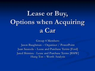 Lease or Buy, Options when Acquiring a Car