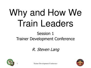 Why and How We Train Leaders