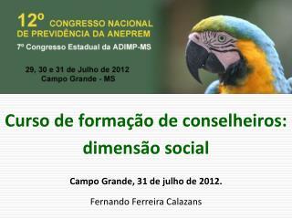 Curso de formação de conselheiros: dimensão social