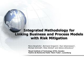 Integrated Methodology for  Linking Business and Process Models with Risk Mitigation