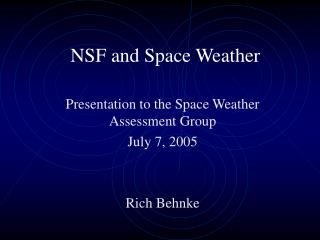 NSF and Space Weather