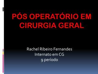 Rachel Ribeiro Fernandes Internato em CG 9 período