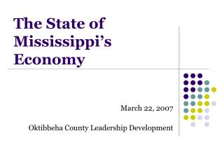 The State of Mississippi�s  Economy