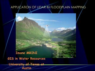APPLICATION OF LIDAR IN FLOODPLAIN MAPPING