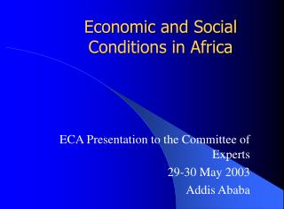 Economic and Social Conditions in Africa