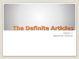 The Definite Articles