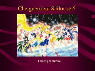 Che guerriera Sailor sei?