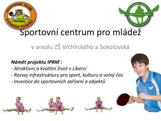 Sportovní centrum pro mládež