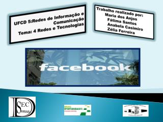 UFCD 5:Redes de Informação e Comunicação Tema: 4 Redes e Tecnologias