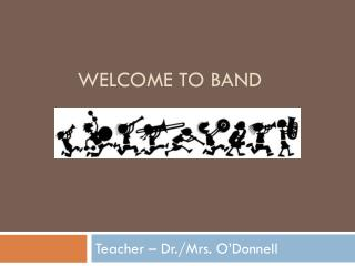 Welcome to band