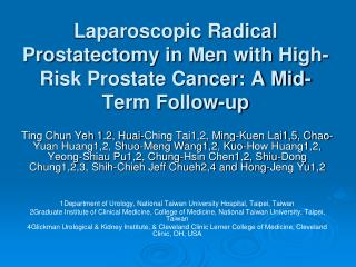 Laparoscopic Radical Prostatectomy in Men with High-Risk Prostate Cancer: A Mid-Term Follow-up