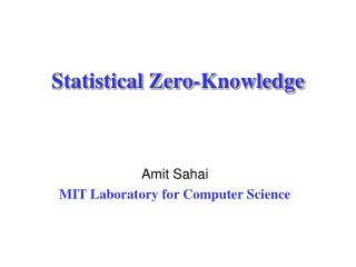Statistical Zero-Knowledge