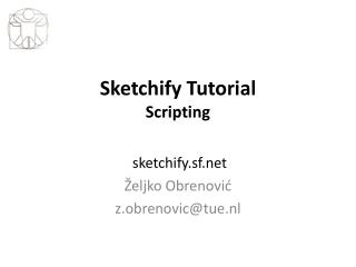 Sketchify Tutorial Scripting