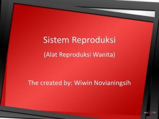 Sistem Reproduksi (Alat Reproduksi Wanita)