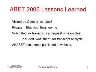 ABET 2006 Lessons Learned