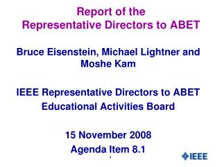 Report of the Representative Directors to ABET