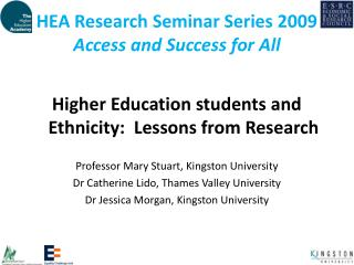 HEA Research Seminar Series 2009  Access and Success for All