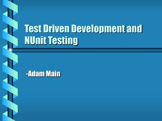 Test Driven Development and NUnit Testing