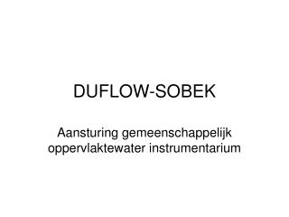 DUFLOW-SOBEK