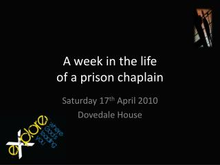 A week in the life  of a prison chaplain
